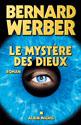 Bernard Werber Le cycle des dieux